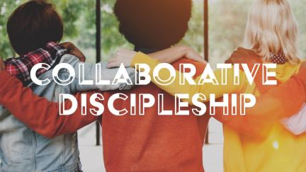 Collaborative Discipleship