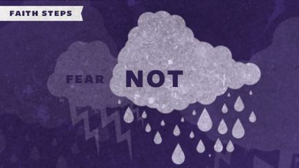 Faith Steps: What Are You Afraid Of?